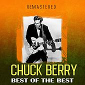 Best of the Best (Remastered) by Chuck Berry