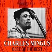Best of the Best (Remastered) de Charles Mingus
