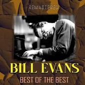 Best of the Best (Remastered) by Bill Evans