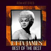 Best of the Best (Remastered) by Etta James