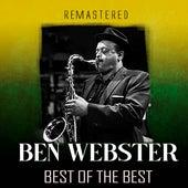 Best of the Best (Remastered) by Ben Webster