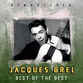 Best of the Best (Remastered) de Jacques Brel