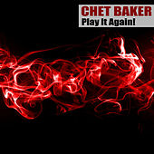 Play It Again! (Remastered) de Chet Baker