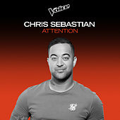 Attention (The Voice Australia 2020 Performance / Live) de Chris Sebastian