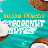 The Coconut Nut (Malibu Remix) de Dillon Francis