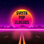 Synth Pop Classics de Various Artists