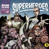 Superheroes di Boomdabash