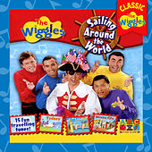 Sailing Around The World (Classic Wiggles) von The Wiggles