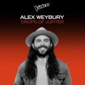 Drops Of Jupiter (The Voice Australia 2020 Performance / Live) de Alex Weybury