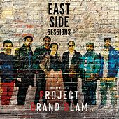 East Side Sessions de Project Grand Slam