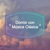 Dormir con Música Clásica de Various Artists