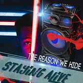 Staying Alive - The Reason We Hide von Various Artists