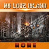 No Love Island - None de Various Artists