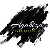 Agakiza by Papi Clever