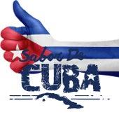 Sabor de Cuba (El sonido y las canciones del mundo cubano) by Various Artists