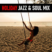 Holiday Jazz & Soul Mix de Various Artists