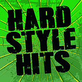 Hardstyle Hits by Various Artists