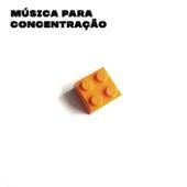 Música Para Concentração von Various Artists