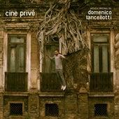 Cine Privê by Domenico Lancellotti