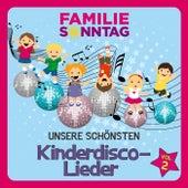 Unsere schönsten Kinderdisco-Lieder, Vol. 2 de Familie Sonntag