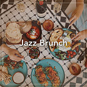 Jazz Brunch by Various Artists