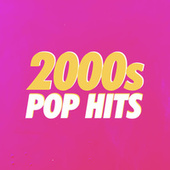 2000's Pop Hits von Various Artists