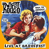 Live at Barrefest by Wrist Rodeo