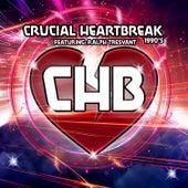 Crucial Heartbreak 1990's by Crucial HeartBreak