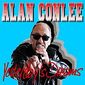 Yesterday's Dreams (Cover Versions) by Alan Conlee