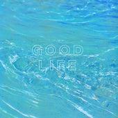 Good Life by Blaq