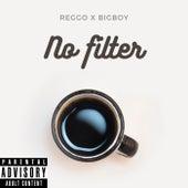 No Filter by Reggo