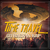 Time Travel - Go Back in Rap de Various Artists