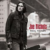 Real Things by Joe Nichols