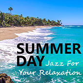 Summer Day Jazz For Your Relaxation de Various Artists