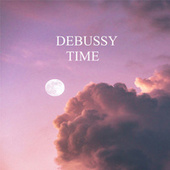 Debussy: Time by Claude Debussy