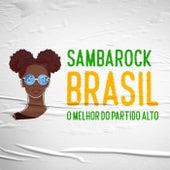 Sambarock Brasil - O Melhor do Partido Alto de Various Artists