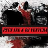 A Palabras Necias by Peus Lee