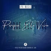 Porque Ele Vive by IPR Music