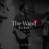 The Wind: Eu Irei de Ministério Avivah