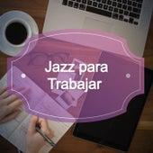 Jazz para Trabajar de Various Artists