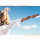 Army of Love von Kathleen Blackwell