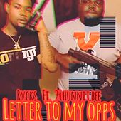 Letter To My Opps by Rvcks