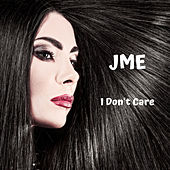 I Don't Care von JME