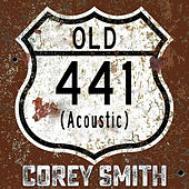 Old 441 (Acoustic) by Corey Smith