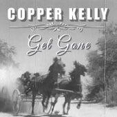 Get Gone by Copper Kelly
