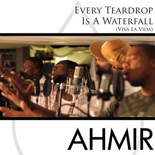 Every Teardrop Is A Waterfall / Viva La Vida (Cover) by Ahmir