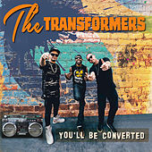 The Transformers - You'll Be Converted de Various Artists