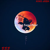 Secret SuperStar von King Jo$h