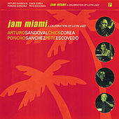 Jam Miami: A Celebration Of Latin Jazz (Live) by Arturo Sandoval