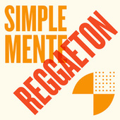 Simplemente Reggaeton von Various Artists